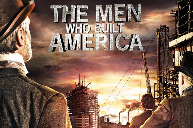 the-men-who-built-america-011_s640x427
